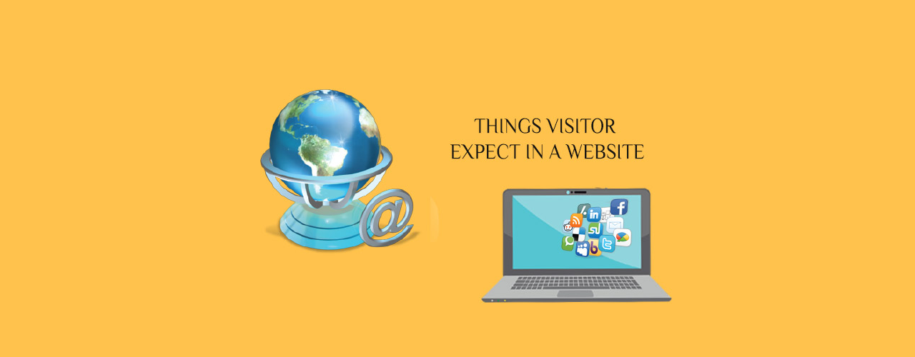 Things Visitors Expect in a Website